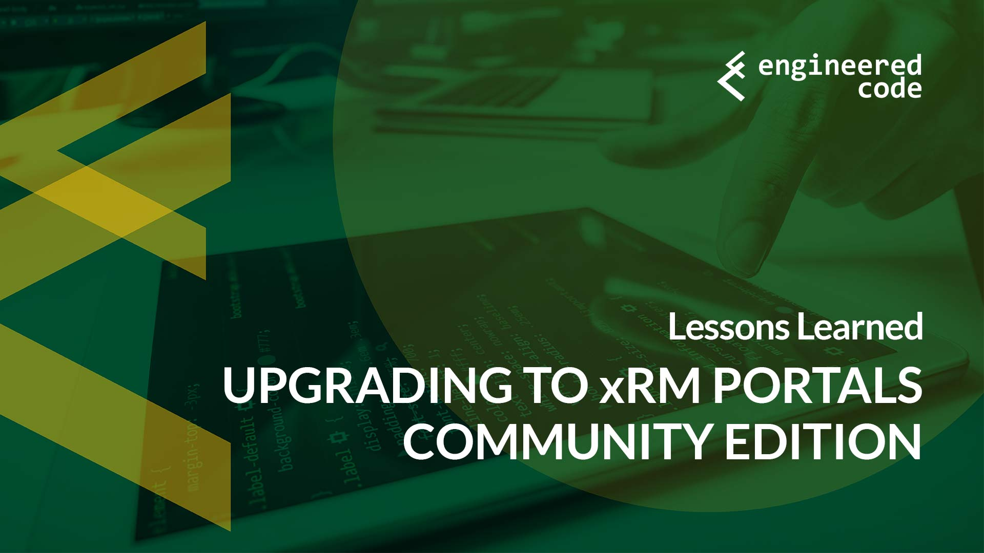 Engineered Code - Blog - Upgrading to xRM Portals Community Edition