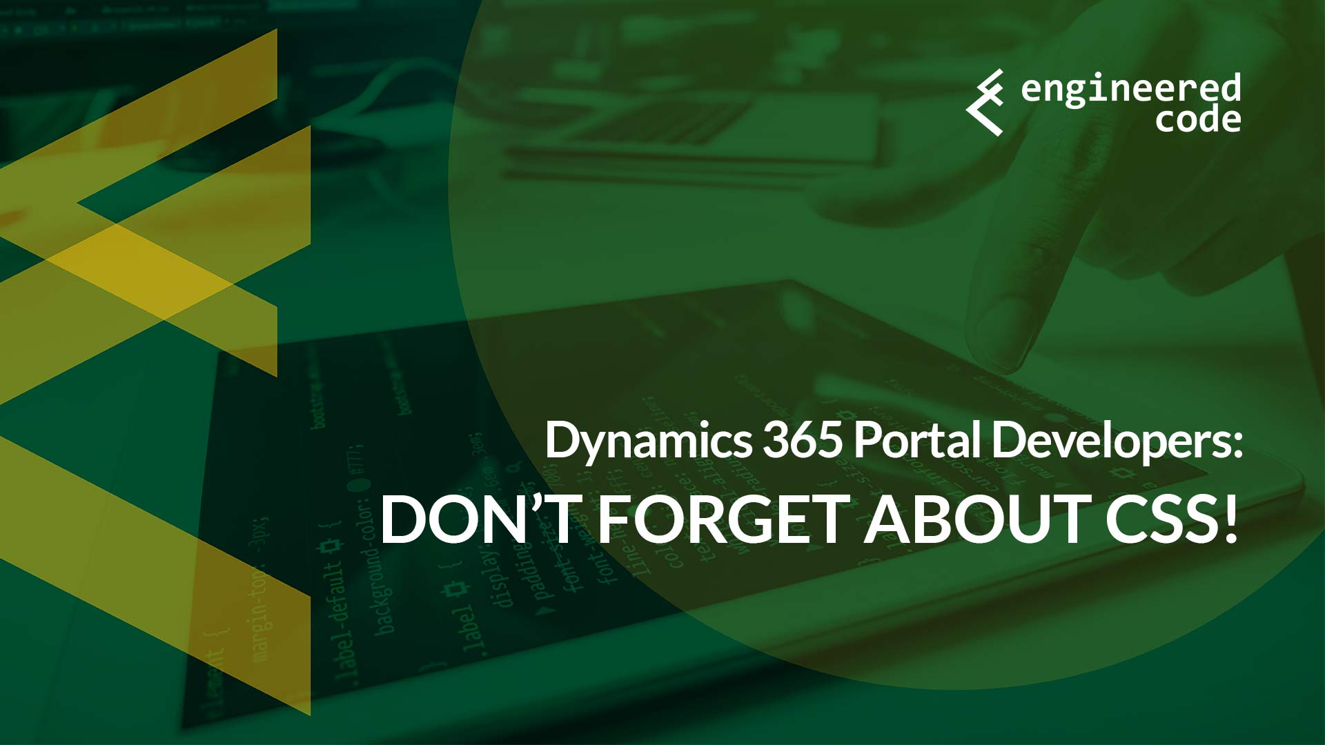 Engineered Code - Blog - Dynamics 365 Portal Developers