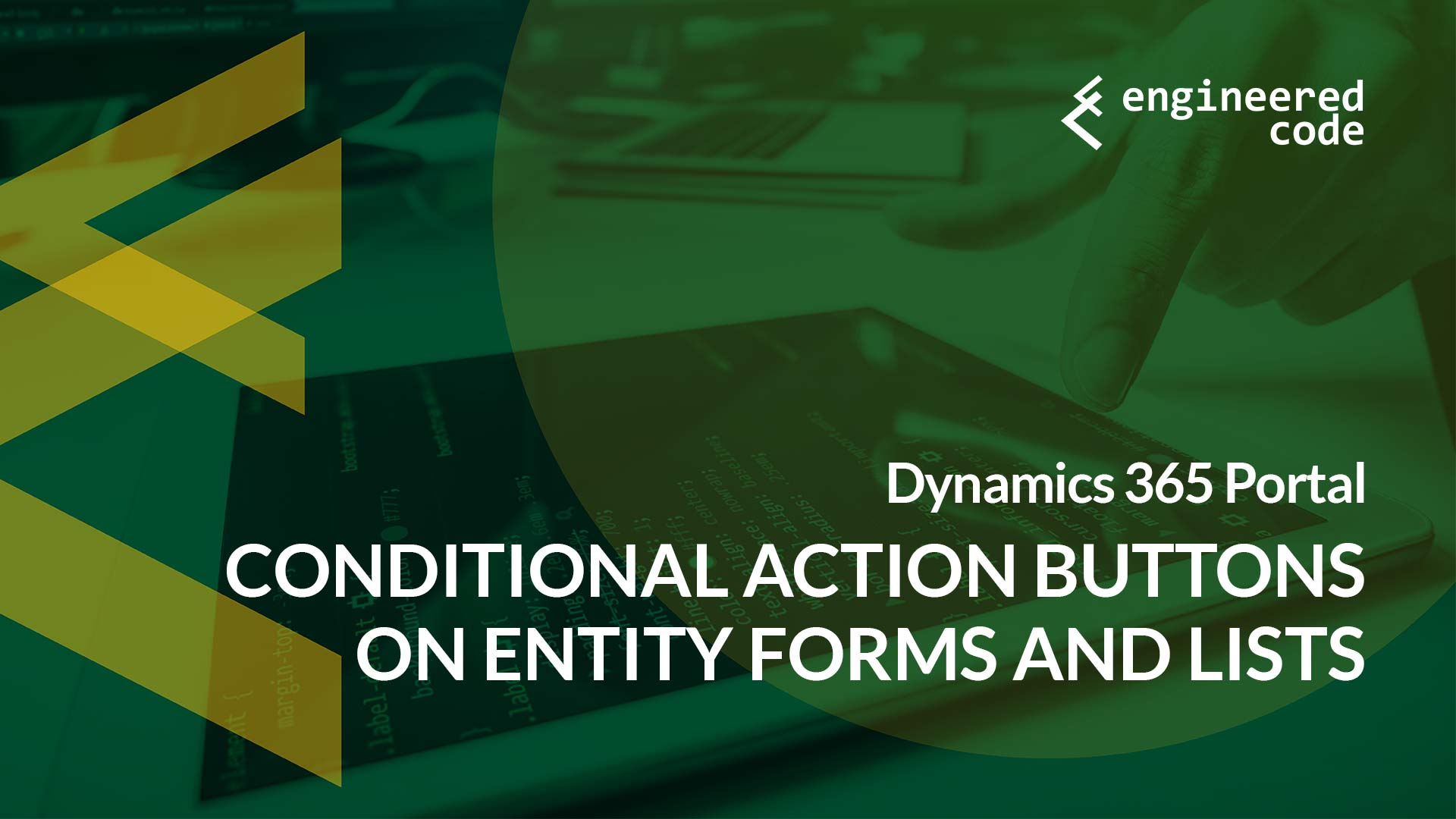 Engineered Code - Blog - Dynamics 365 Portal: Conditional