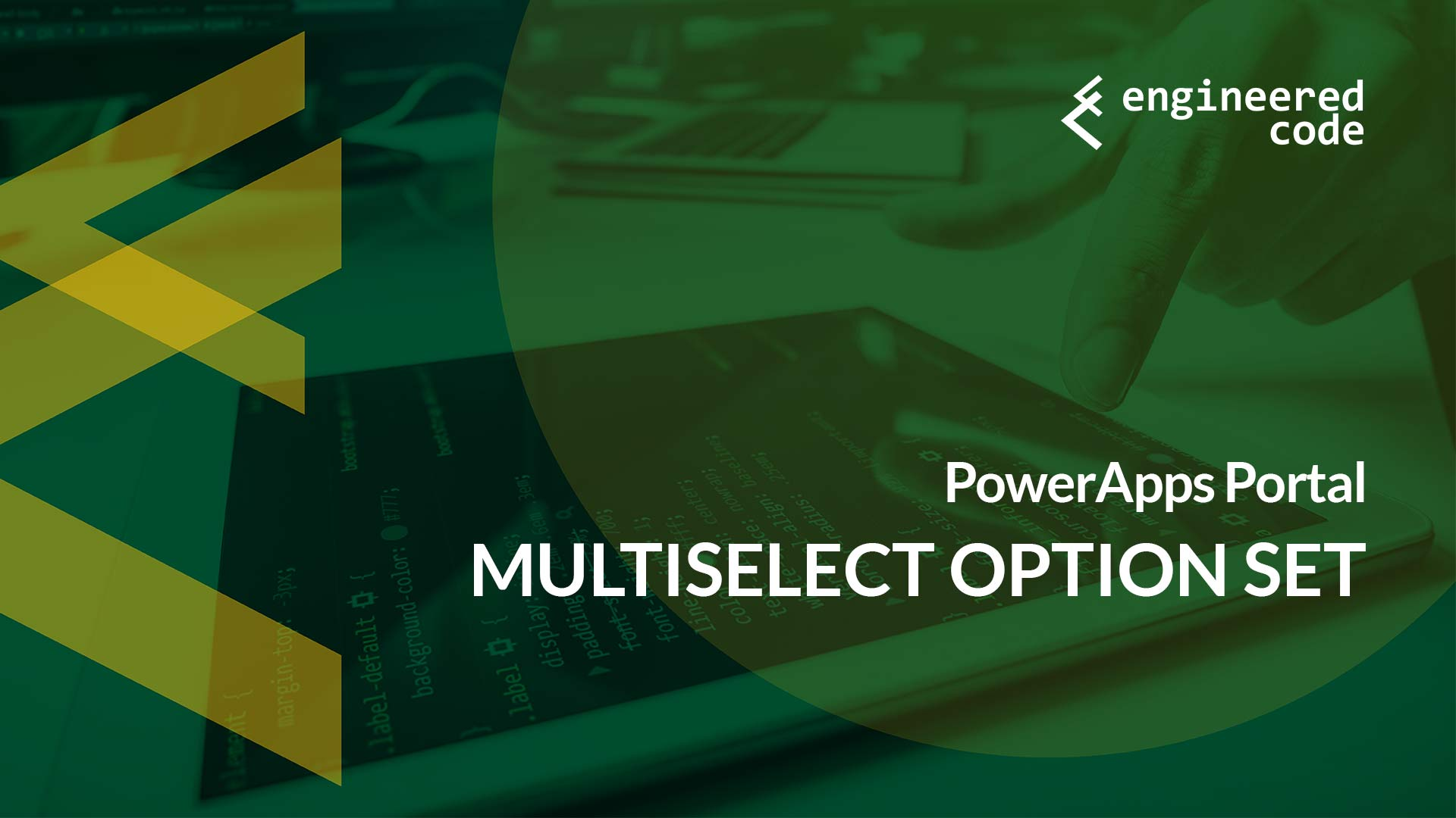 Engineered Code - Blog - PowerApps Portals: Multiselect
